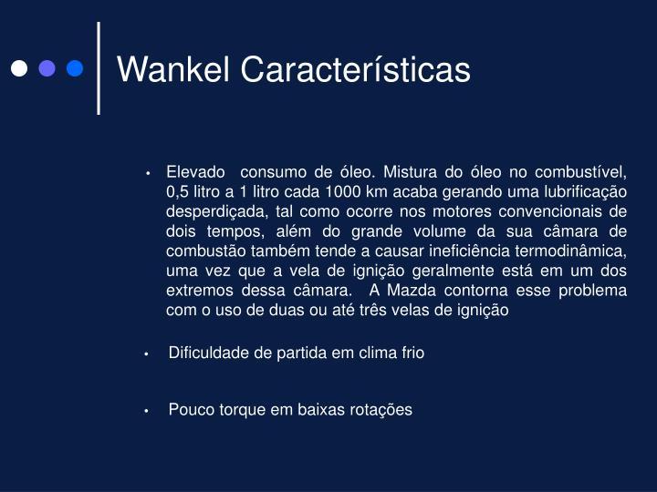 Wankel Características