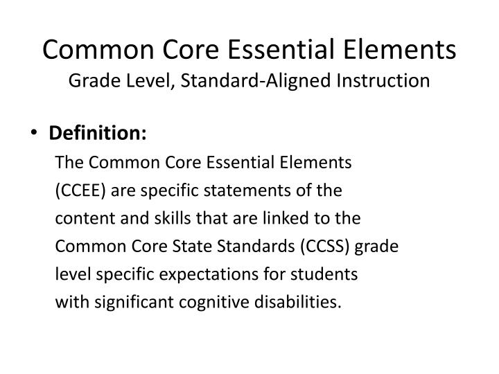Common Core Essential Elements
