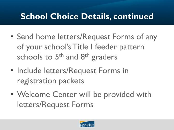 School Choice Details, continued