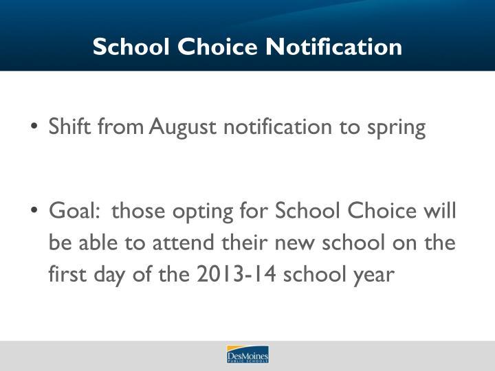 School Choice Notification