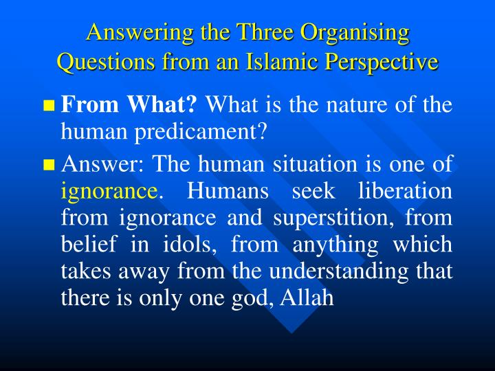 islamic perspective of human nature Islamic perspective maintains that god is the creator of humanity and is in charge  of  [23,28,38] the main axis of caring in islam is based on human nature.