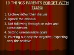 10 things parents forget with teens