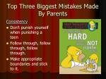 top three biggest mistakes made by parents1