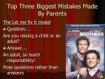 top three biggest mistakes made by parents2