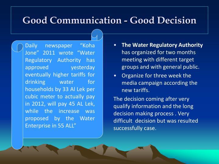 Good Communication -