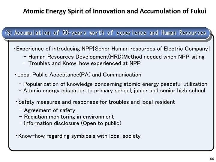 Atomic Energy Spirit of Innovation and Accumulation of Fukui