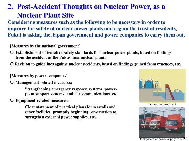 2.Post-Accident Thoughts on Nuclear Power, as a Nuclear Plant Site