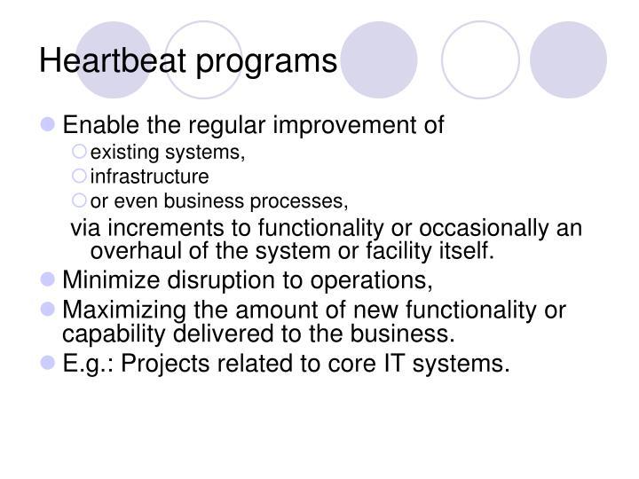 Heartbeat programs
