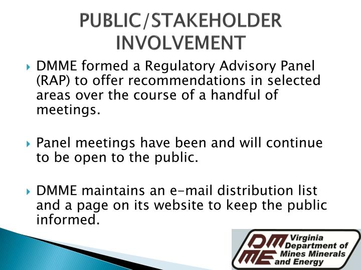 PUBLIC/STAKEHOLDER INVOLVEMENT
