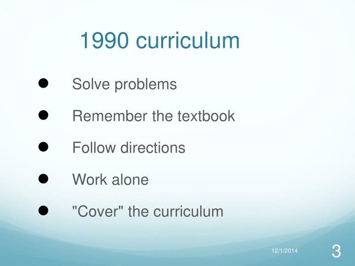 1990 curriculum