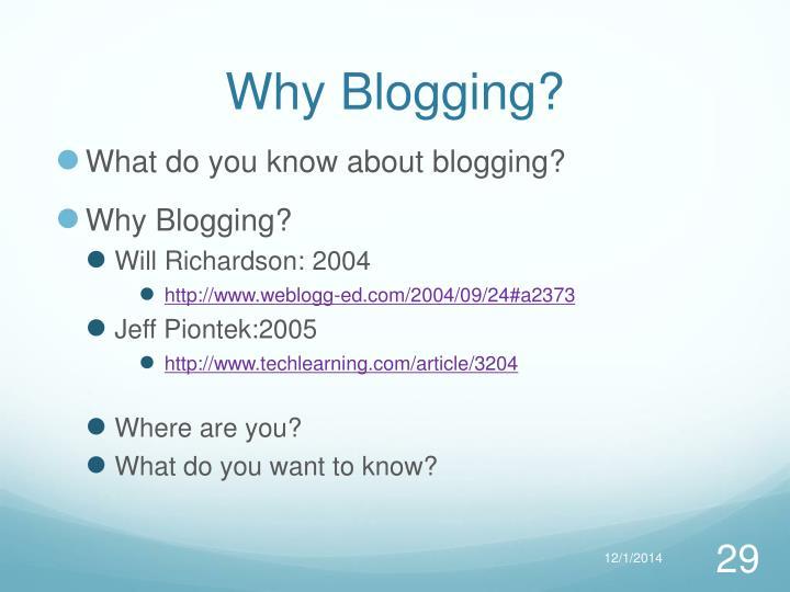 Why Blogging?