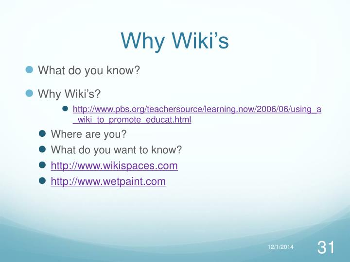 Why Wiki's