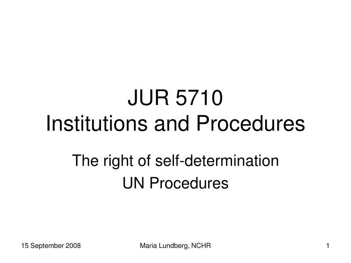 jur 5710 institutions and procedures n.