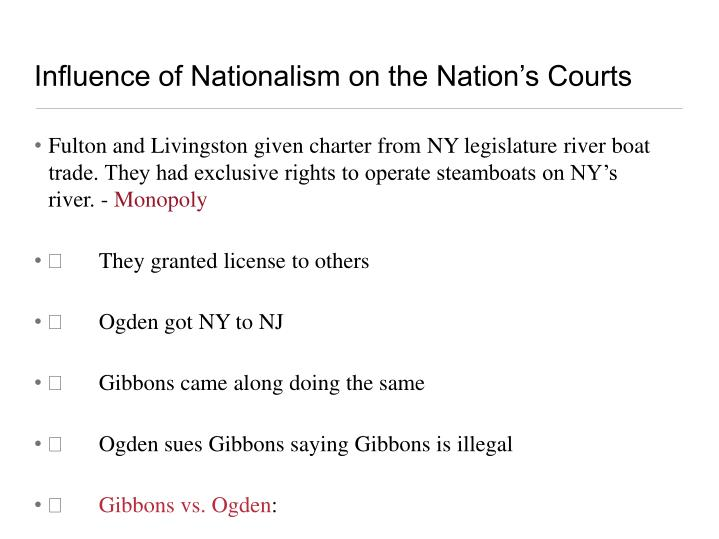 Influence of Nationalism on the Nation's Courts