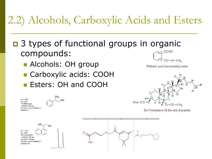 2.2) Alcohols, Carboxylic Acids and Esters
