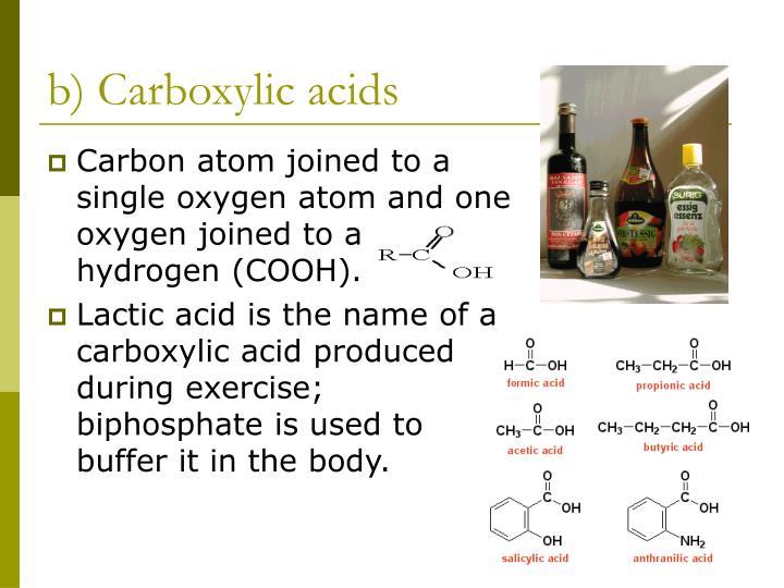 b) Carboxylic acids