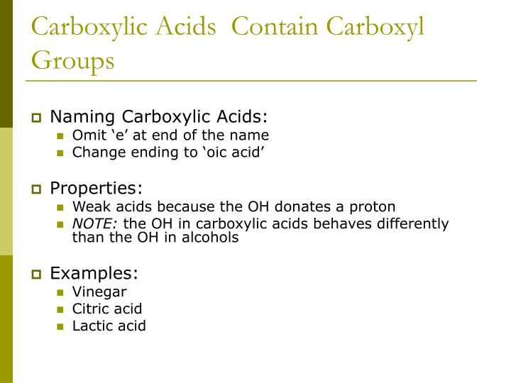 Carboxylic Acids  Contain Carboxyl Groups