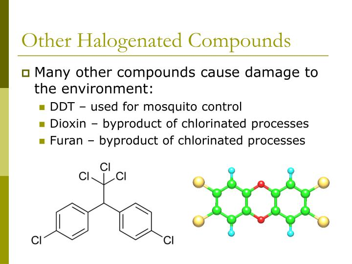 Other Halogenated Compounds