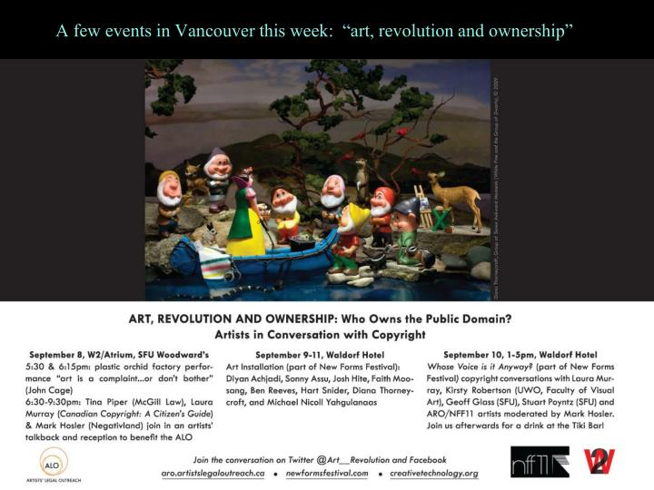 """A few events in Vancouver this week:  """"art, revolution and ownership"""""""