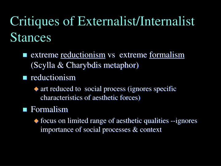 Critiques of Externalist/Internalist Stances