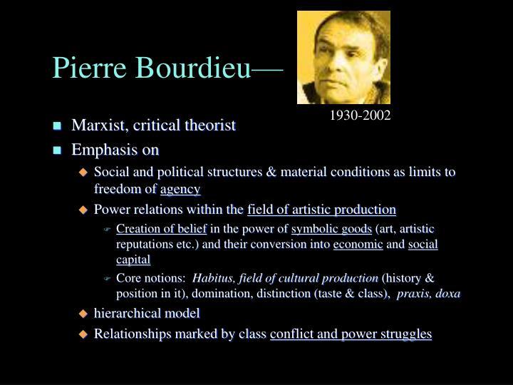Pierre Bourdieu—
