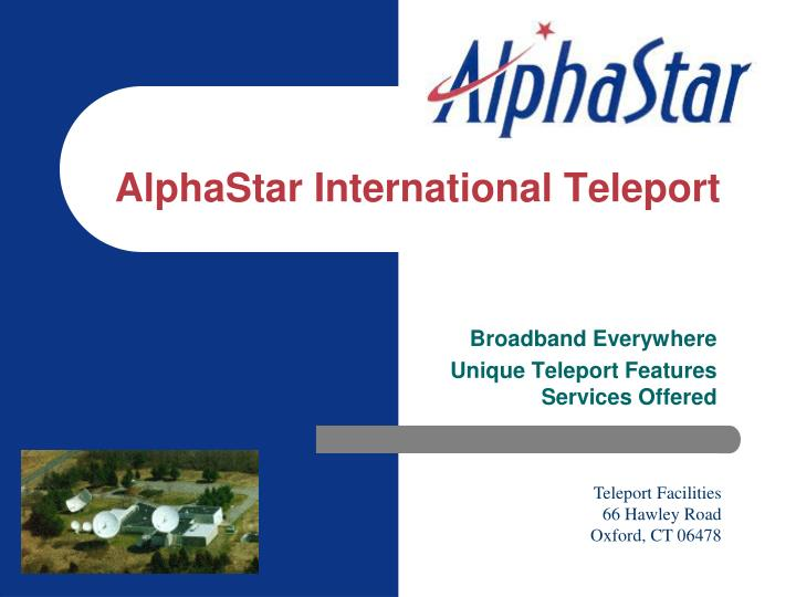 alphastar international teleport n.