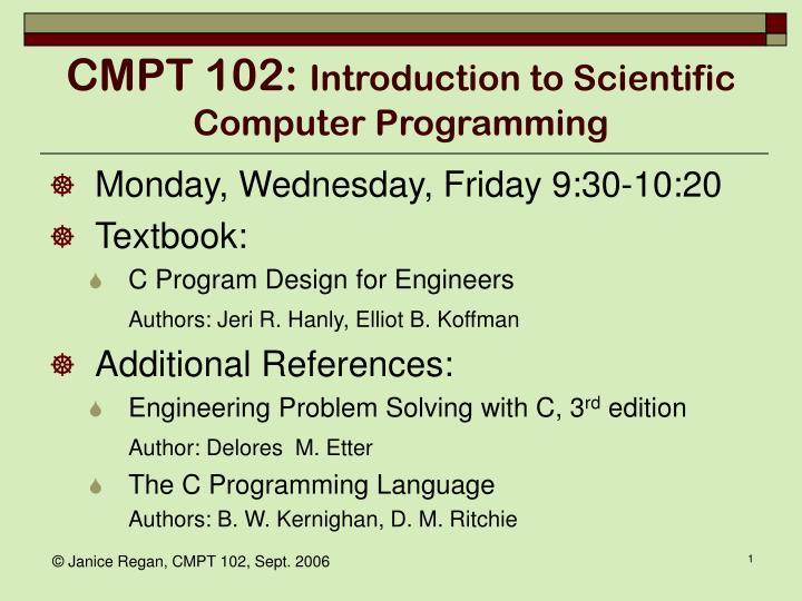 Cmpt 102 introduction to scientific computer programming1