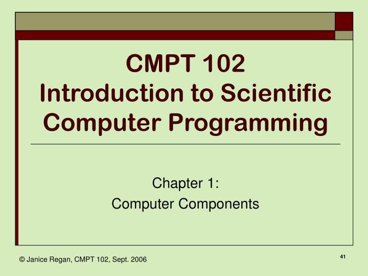CMPT 102