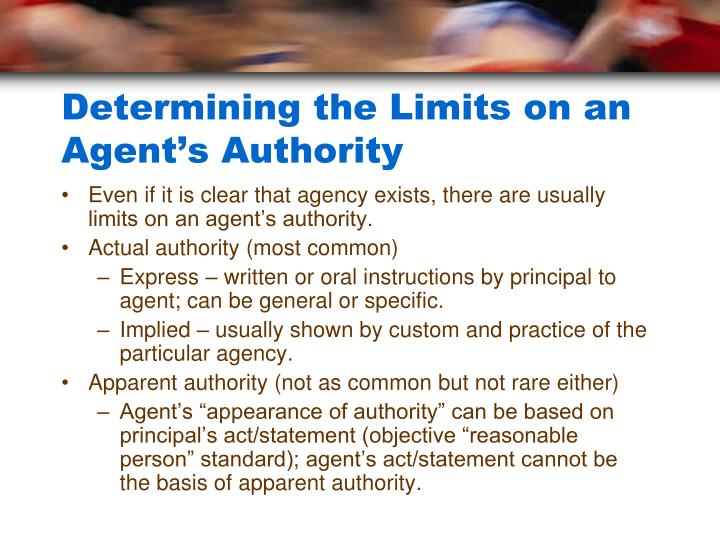 Determining the Limits on an Agent's Authority