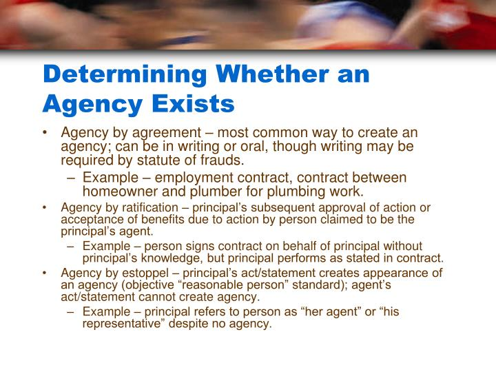Determining whether an agency exists