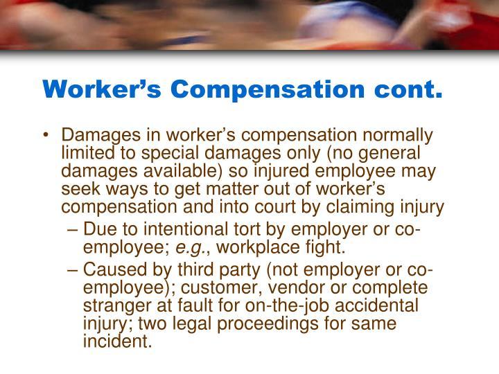 Worker's Compensation cont.