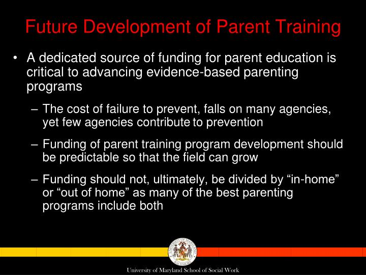 Future Development of Parent Training