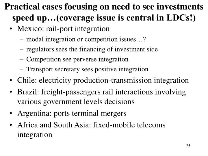 Practical cases focusing on need to see investments speed up…(coverage issue is central in LDCs!)