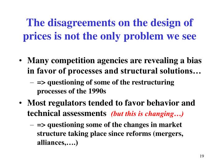Many competition agencies are revealing a bias in favor of processes and structural solutions…
