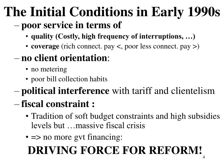 The Initial Conditions in Early 1990s