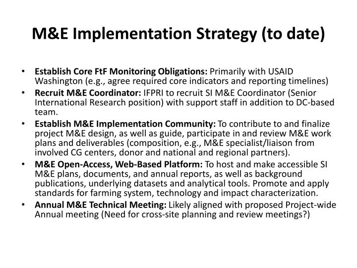 M&E Implementation Strategy (to date)