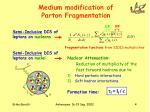 medium modification of parton fragmentation