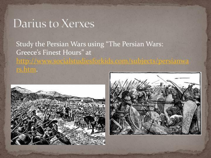 Darius to Xerxes