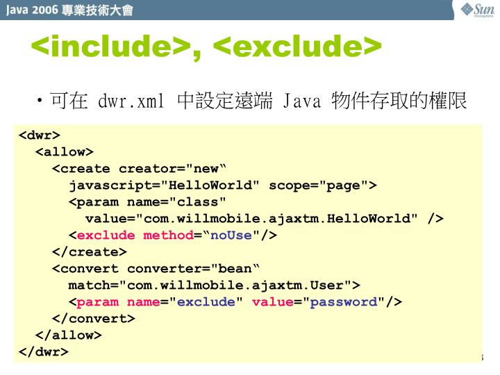 <include>, <exclude>
