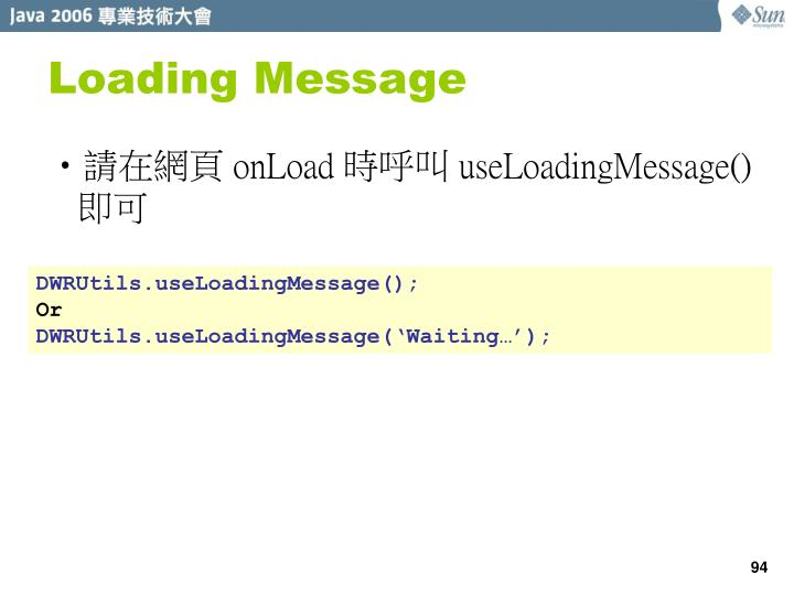 Loading Message