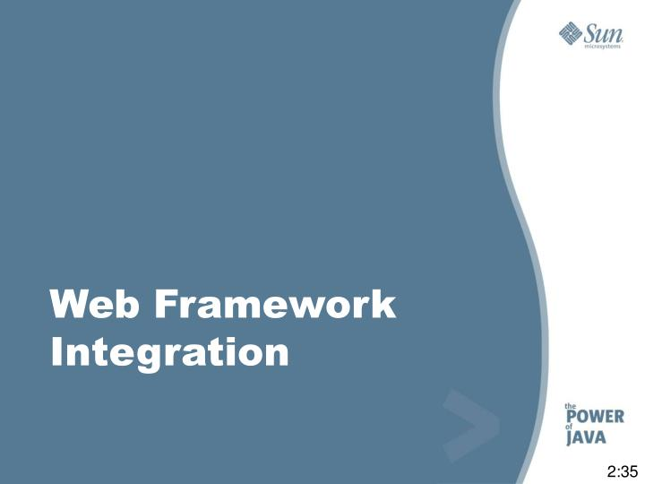 Web Framework Integration