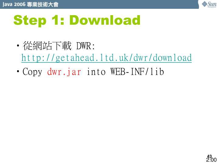 Step 1: Download