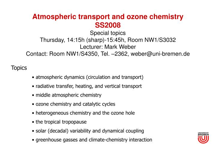 Atmospheric transport and ozone chemistry