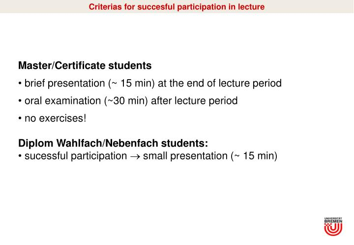 Criterias for succesful participation in lecture