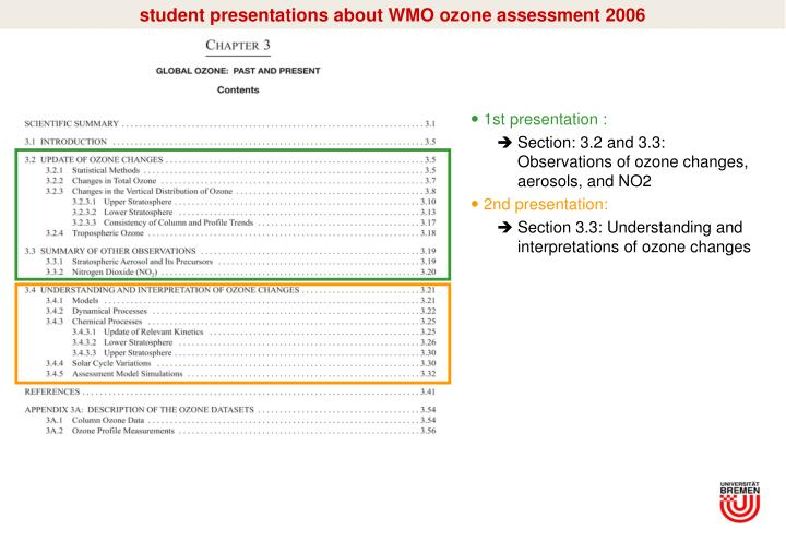 student presentations about WMO ozone assessment 2006