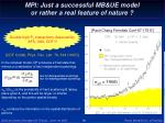 mpi just a successful mb ue model or rather a real feature of nature