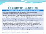 tpr s approach in a recession