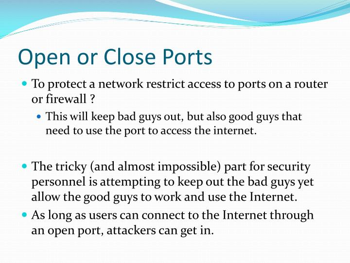 Open or Close Ports