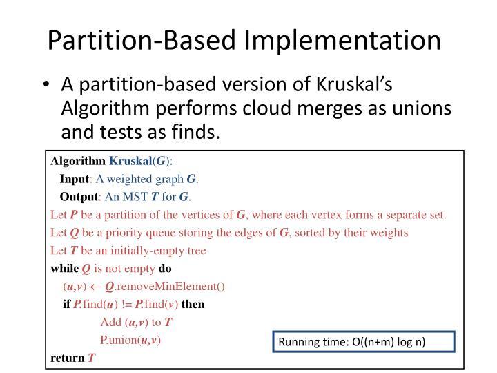 Partition-Based Implementation