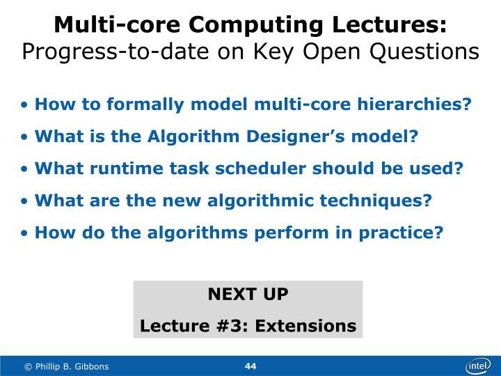 Multi-core Computing Lectures: